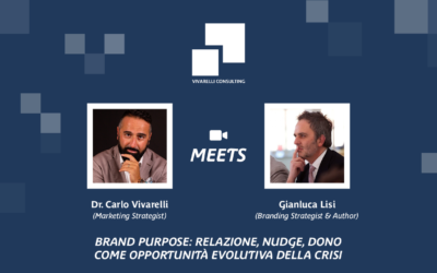 Brand Purpose, Marketing Relazionale, Nudging ed Economia del Dono